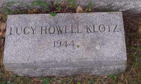 KLOTZ, LUCY HOWELL - Luzerne County, Pennsylvania | LUCY HOWELL KLOTZ - Pennsylvania Gravestone Photos