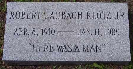 KLOTZ, ROBERT LAUBACH, JR. - Luzerne County, Pennsylvania | ROBERT LAUBACH, JR. KLOTZ - Pennsylvania Gravestone Photos