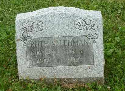 LEHMAN, RUTH M - Luzerne County, Pennsylvania | RUTH M LEHMAN - Pennsylvania Gravestone Photos