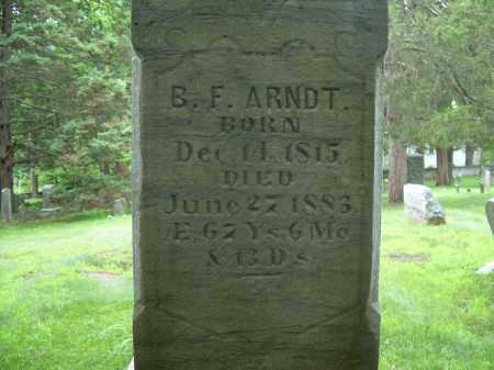 ARNDT, BENJAMIN FRANKLIN - Monroe County, Pennsylvania | BENJAMIN FRANKLIN ARNDT - Pennsylvania Gravestone Photos