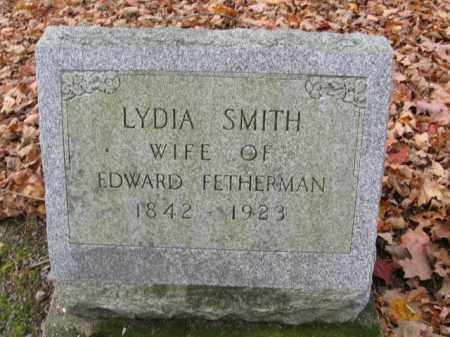 SMITH FETHERMAN, LYDIA - Monroe County, Pennsylvania | LYDIA SMITH FETHERMAN - Pennsylvania Gravestone Photos
