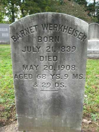 WERKHEISER, BARNET - Monroe County, Pennsylvania | BARNET WERKHEISER - Pennsylvania Gravestone Photos