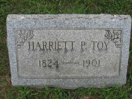 TOY, HARRIET P. - Montgomery County, Pennsylvania   HARRIET P. TOY - Pennsylvania Gravestone Photos