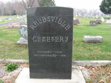 CEMETERY SIGN, RAUBSVILLE - Northampton County, Pennsylvania   RAUBSVILLE CEMETERY SIGN - Pennsylvania Gravestone Photos