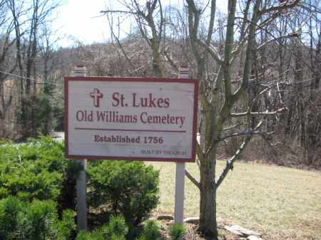 CEMETERY SIGN, ST.LUKES OLD WILLIAMS - Northampton County, Pennsylvania | ST.LUKES OLD WILLIAMS CEMETERY SIGN - Pennsylvania Gravestone Photos