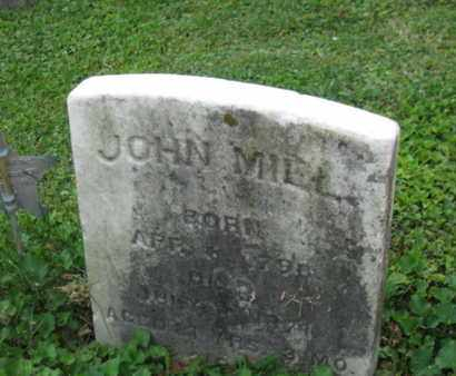 MILL, JOHN - Northampton County, Pennsylvania | JOHN MILL - Pennsylvania Gravestone Photos