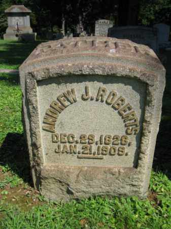 ROBERTS, ANDREW J. - Northampton County, Pennsylvania   ANDREW J. ROBERTS - Pennsylvania Gravestone Photos