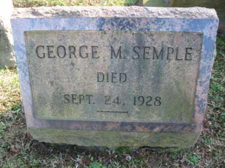 SEMPLE, GEORGE M. - Northampton County, Pennsylvania   GEORGE M. SEMPLE - Pennsylvania Gravestone Photos