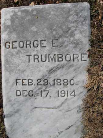 TRUMBORE, GEORGE E. - Northampton County, Pennsylvania | GEORGE E. TRUMBORE - Pennsylvania Gravestone Photos