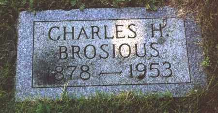 BROSIOUS, CHARLES H - Northumberland County, Pennsylvania | CHARLES H BROSIOUS - Pennsylvania Gravestone Photos