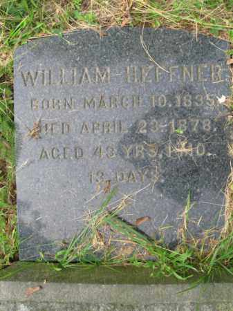HEFFNER, WILLIAM - Schuylkill County, Pennsylvania | WILLIAM HEFFNER - Pennsylvania Gravestone Photos