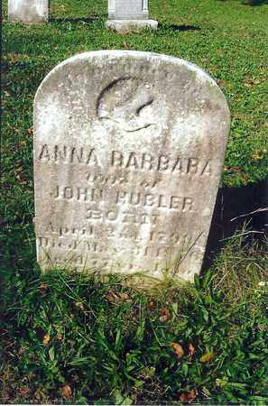 HUBLER, ANNA BARBARA - Schuylkill County, Pennsylvania | ANNA BARBARA HUBLER - Pennsylvania Gravestone Photos
