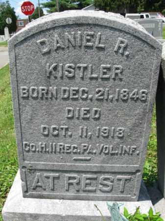 KISTLER, DANIEL R. - Schuylkill County, Pennsylvania | DANIEL R. KISTLER - Pennsylvania Gravestone Photos