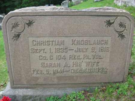 KNOBLAUCH (CW), CHRISTIAN - Schuylkill County, Pennsylvania | CHRISTIAN KNOBLAUCH (CW) - Pennsylvania Gravestone Photos