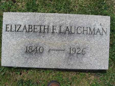 LAUCHMAN, ELIZABETH F. - Schuylkill County, Pennsylvania | ELIZABETH F. LAUCHMAN - Pennsylvania Gravestone Photos
