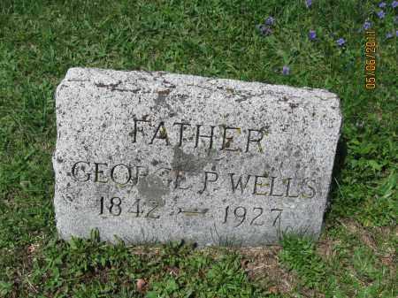 WELLS, GEORGE P. - Susquehanna County, Pennsylvania | GEORGE P. WELLS - Pennsylvania Gravestone Photos
