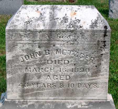 METZGER, JOHN B. - Union County, Pennsylvania | JOHN B. METZGER - Pennsylvania Gravestone Photos