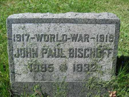 BISCHOFF (WW I), JOHN PAUL - Wyoming County, Pennsylvania | JOHN PAUL BISCHOFF (WW I) - Pennsylvania Gravestone Photos