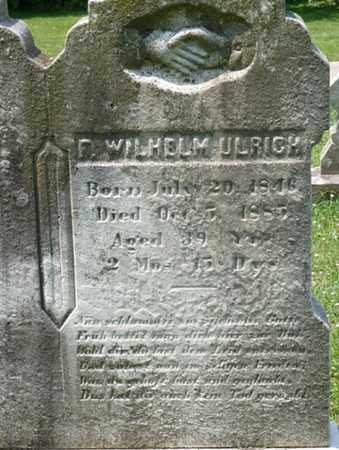 ULRICH, F. WILHELM - York County, Pennsylvania | F. WILHELM ULRICH - Pennsylvania Gravestone Photos