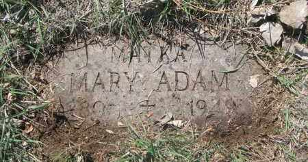 ADAM, MARY - Bon Homme County, South Dakota | MARY ADAM - South Dakota Gravestone Photos