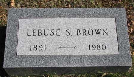 BROWN, LEBUSE S. - Bon Homme County, South Dakota | LEBUSE S. BROWN - South Dakota Gravestone Photos