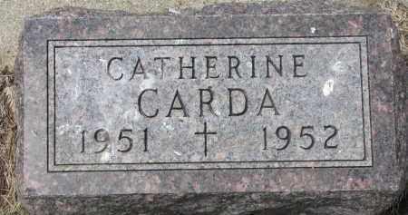 CARDA, CATHERINE - Bon Homme County, South Dakota | CATHERINE CARDA - South Dakota Gravestone Photos