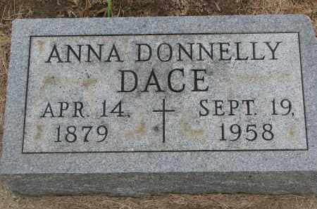 DONNELLY DACE, ANNA - Bon Homme County, South Dakota | ANNA DONNELLY DACE - South Dakota Gravestone Photos