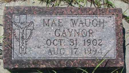 WAUGH GAYNOR, MAE - Bon Homme County, South Dakota | MAE WAUGH GAYNOR - South Dakota Gravestone Photos