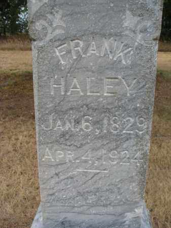 HALEY, FRANK (CLOSEUP) - Bon Homme County, South Dakota | FRANK (CLOSEUP) HALEY - South Dakota Gravestone Photos