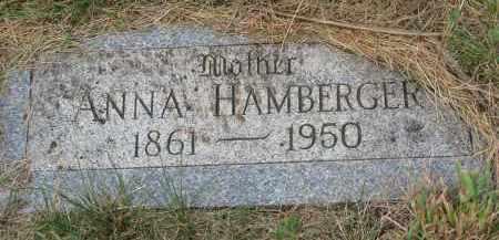 HAMBERGER, ANNA - Bon Homme County, South Dakota | ANNA HAMBERGER - South Dakota Gravestone Photos