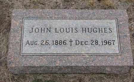 HUGHES, JOHN LOUIS - Bon Homme County, South Dakota | JOHN LOUIS HUGHES - South Dakota Gravestone Photos