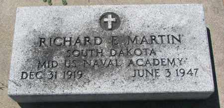 MARTIN, RICHARD E. - Bon Homme County, South Dakota | RICHARD E. MARTIN - South Dakota Gravestone Photos