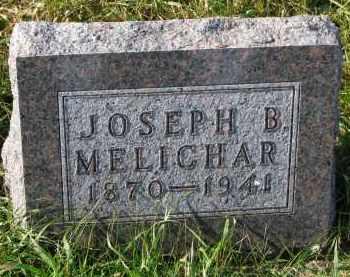 MELICHAR, JOSEPH B. - Bon Homme County, South Dakota   JOSEPH B. MELICHAR - South Dakota Gravestone Photos