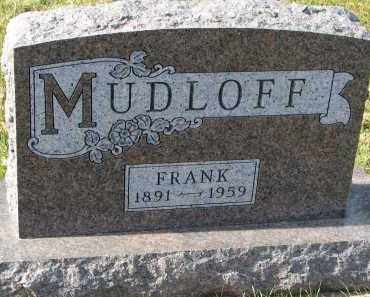 MUDLOFF, FRANK - Bon Homme County, South Dakota | FRANK MUDLOFF - South Dakota Gravestone Photos