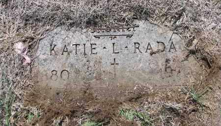 RADA, KATIE L. - Bon Homme County, South Dakota | KATIE L. RADA - South Dakota Gravestone Photos