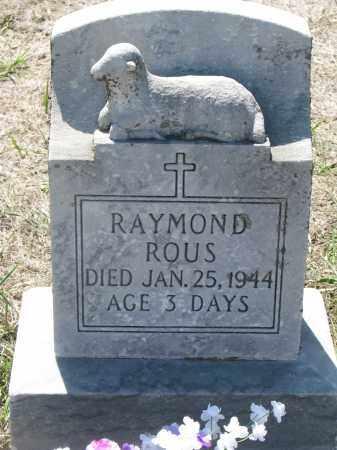 ROUS, RAYMOND - Bon Homme County, South Dakota | RAYMOND ROUS - South Dakota Gravestone Photos