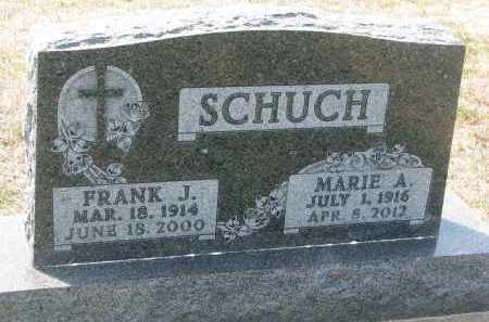SCHUCH, MARIE A. - Bon Homme County, South Dakota | MARIE A. SCHUCH - South Dakota Gravestone Photos