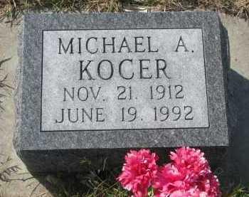 KOCER, MICHAEL A. - Bon Homme County, South Dakota | MICHAEL A. KOCER - South Dakota Gravestone Photos