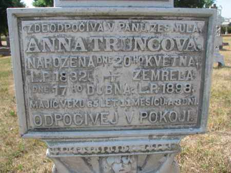 TRUNCOVA, ANNA (CLOSEUP) - Bon Homme County, South Dakota | ANNA (CLOSEUP) TRUNCOVA - South Dakota Gravestone Photos