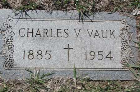 VAUK, CHARLES V. - Bon Homme County, South Dakota | CHARLES V. VAUK - South Dakota Gravestone Photos