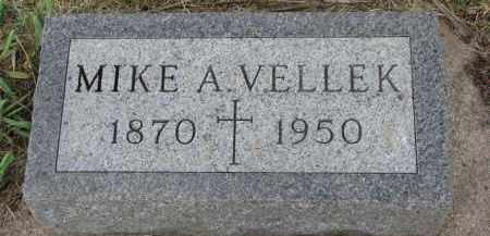 VELLEK, MIKE A. - Bon Homme County, South Dakota | MIKE A. VELLEK - South Dakota Gravestone Photos