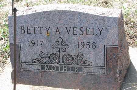 VESELY, BETTY A. - Bon Homme County, South Dakota | BETTY A. VESELY - South Dakota Gravestone Photos