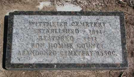 *WITTMEIER, HISTORICAL MARKER - Bon Homme County, South Dakota | HISTORICAL MARKER *WITTMEIER - South Dakota Gravestone Photos