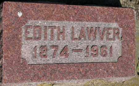 LAWVER, EDITH - Buffalo County, South Dakota | EDITH LAWVER - South Dakota Gravestone Photos
