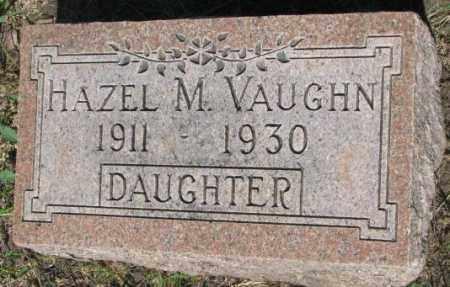 VAUGHN, HAZEL M. - Buffalo County, South Dakota | HAZEL M. VAUGHN - South Dakota Gravestone Photos