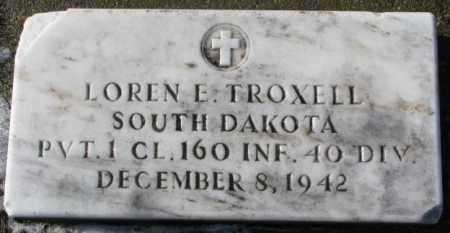 TROXELL, LOREN E.  (MILITARY) - Charles Mix County, South Dakota   LOREN E.  (MILITARY) TROXELL - South Dakota Gravestone Photos