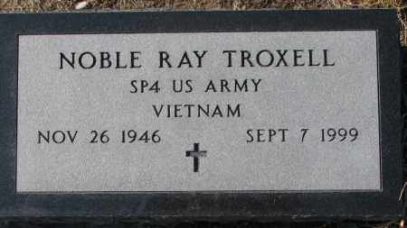 TROXELL, NOBLE RAY (VIETNAM) - Charles Mix County, South Dakota | NOBLE RAY (VIETNAM) TROXELL - South Dakota Gravestone Photos