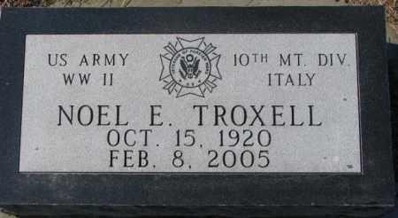 TROXELL, NOEL E. - Charles Mix County, South Dakota   NOEL E. TROXELL - South Dakota Gravestone Photos