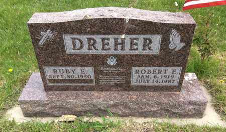 DREHER, ROBERT E. - Clark County, South Dakota | ROBERT E. DREHER - South Dakota Gravestone Photos