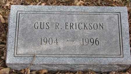 ERICKSON, GUS R. - Clay County, South Dakota   GUS R. ERICKSON - South Dakota Gravestone Photos